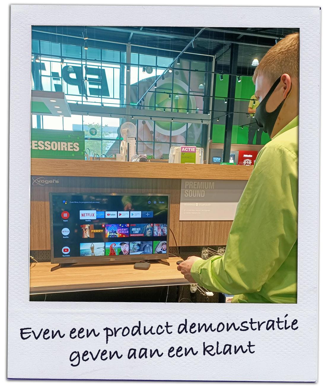 Even een product demonstratie geven aan een klant